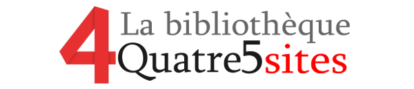 La bibliothèque de Quatre5sites